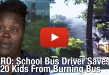 HERO: School Bus Driver Saves 20 Kids From Burning Bus