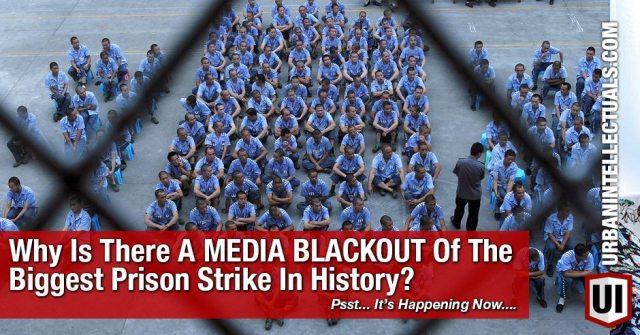 mediablackoutbiggestprisonstrike