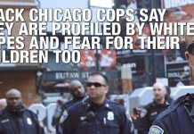 Black Chicago Cops Say They Are Profiled By White Copes And Fear For Their Children Too