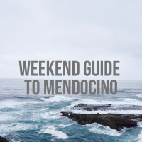 Weekend Guide to Mendocino, CA