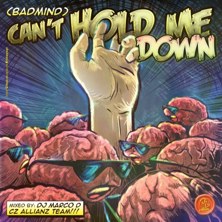 (Badmind) Can't Hold me Down