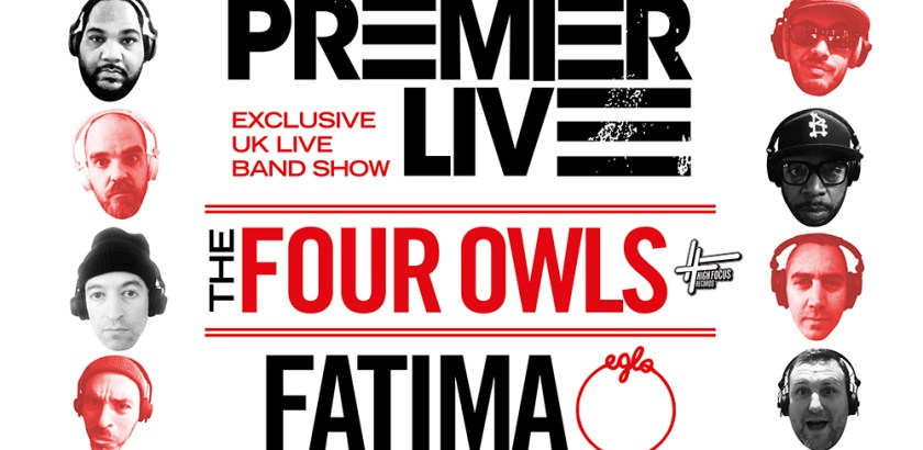 The Doctor's Orders 10th Birthday Live, DJ PREMIER LIVE BAND, THE FOUR OWLS, FATIMA