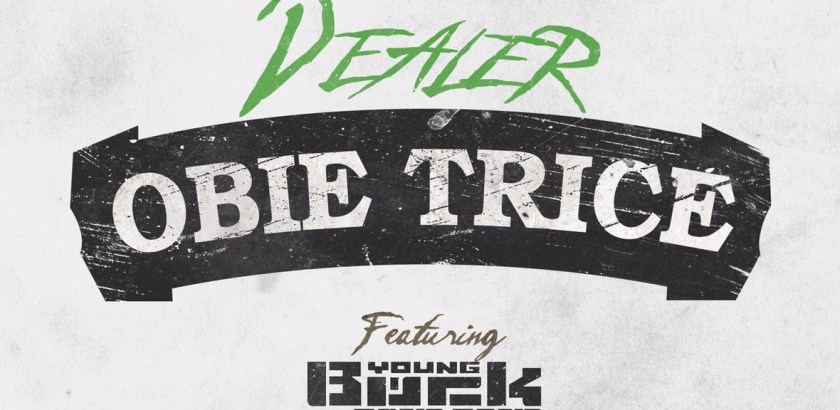 Obie Trice ft. Young Buck & Tone Tone – Dealer (Audio) + The Hangover Album (Pre-Order 07/08/2015)