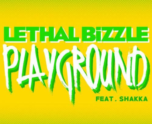 Lethal Bizzle feat. Shakka – Playground (Lyric Video) + UK Tour Dates (October)