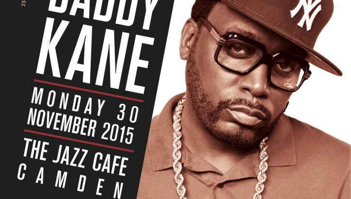 Bigger than Festival, The Doctor's Orders & MAMA Group present: Big Daddy Kane + Support @ The Jazz Café, London UK (30th Nov)