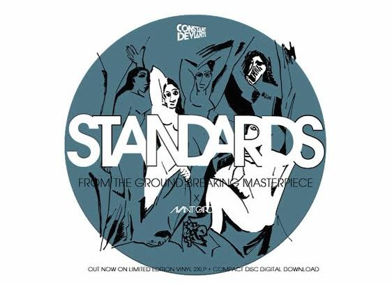 Constant Deviants – Standards (Prod. by DJ Cutt/Audio)
