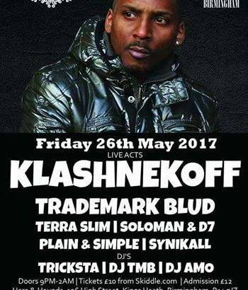 BEATS & BARS Birmingham Presents: KLASHNEKOFF LIVE! @ Hare & Hounds, Birmingham, UK (26th May)