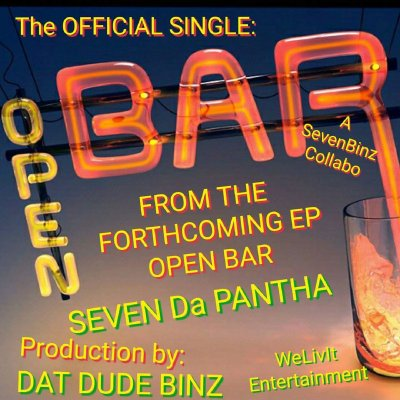Seven Da Pantha - Open Bar (Prod. by Dat Dude Binz/Audio/Free Download)