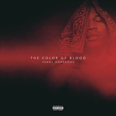 Venny Gorgeous - The Color Of Blood EP (Audio/Free Download)