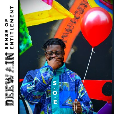 DeeWain - Sense Of Entitlement #SOE 🎈(Music Video)