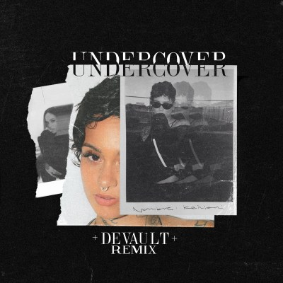 Kehlani - Undercover (DEVAULT Remix/Audio/Free Download)