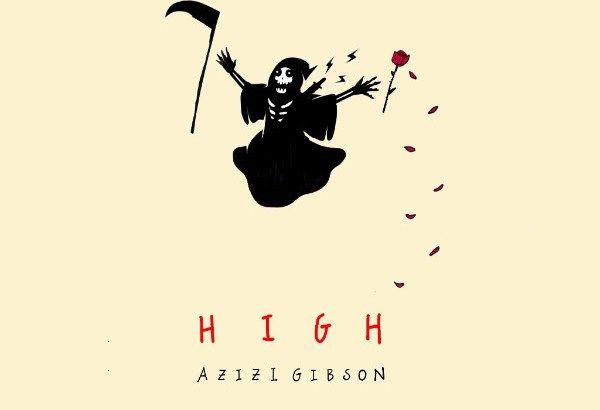 Azizi Gibson - High (Prod. by Kamandi/Audio/iTunes)