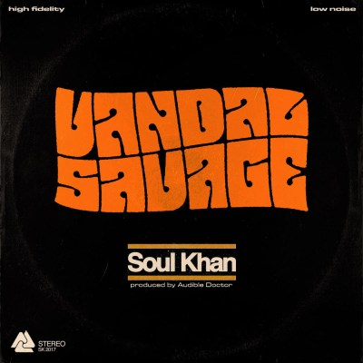 Soul Khan - Vandal Savage (Prod. by The Audible Doctor/Audio/Free Download)