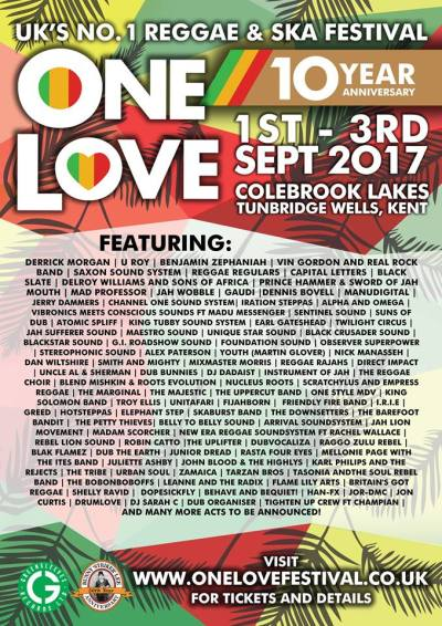 The One Love 10th Year Anniversary Festival 2017 @ Colebrook Lakes, Kent, UK (01st/03rd Sept)