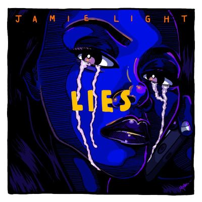 Jamie Light - Lies (Prod. by Jamie Light/Audio)