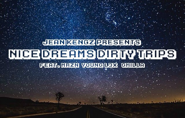 Jean Kengz ft. Mrzn, Young L3X & G Milla - Nice Dreams Dirty Trips (Audio)