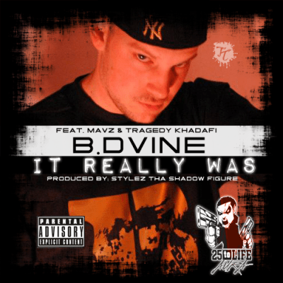 B. Dvine ft. Mavz & Tragedy Khadafi - It Really Was (Prod. by Stylez Tha Shadow Figure/Audio)