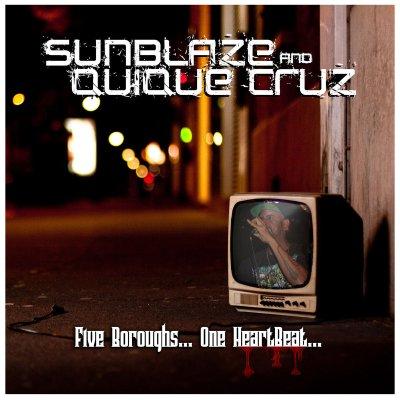 Sunblaze & Quique Cruz - Adobo (Earth Bound Mix/Music Video) + 5 Boroughs, 1 Heartbeat (Album/Audio)
