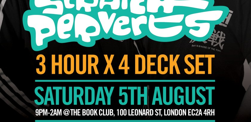 The Doctor's Orders Presents: Scratch Perverts (3 Hour x 4 Deck Set) @ The Book Club, London, UK (05th Aug)
