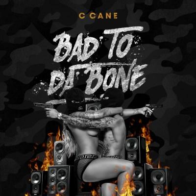 C Cane - Bad To Da Bone (Music Video/Link Up TV)