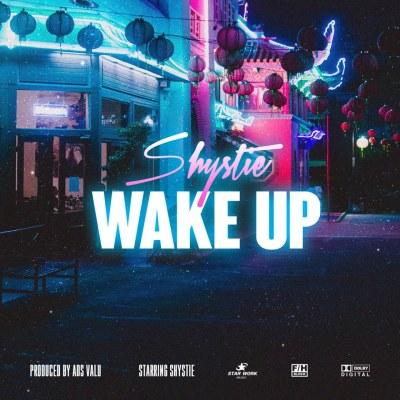 Shystie - Wake Up (Music Video/iTunes/Spotify)