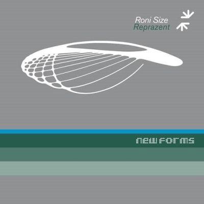Roni Size & Reprazent - New Forms (Deluxe Album Reissue/10th Nov)