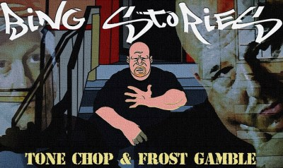 Tone Chop & Frost Gamble - Bing Stories (Animated Music Video) Taken Off: Respect Is Earned Not Given (Album/iTunes/Spotify)