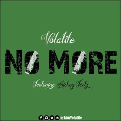 Volatile ft. Mickey Factz - No More (Audio/iTunes/Spotify)