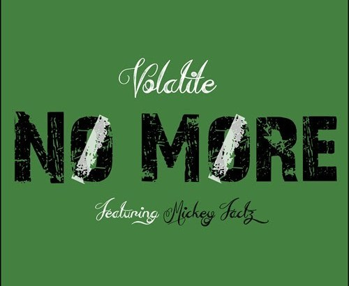Volatile ft. Mickey Factz - No More (Audio/iTunes/Spotify)