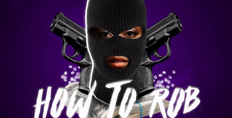 Kiara Simone' - How To Rob 2017 (Music Video)