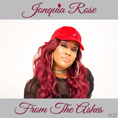 Jonquia Rose - From the Ashes (Prod. by DJ Self Born/Music Video/Free Download)