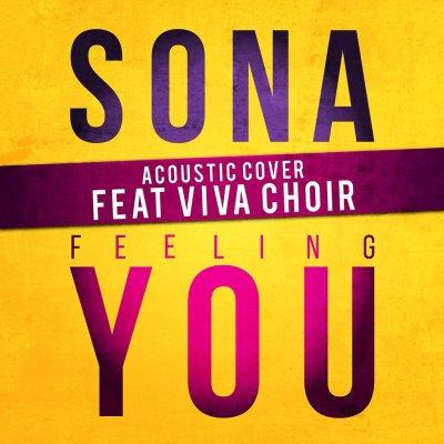 SONA ft. VIVA Choir - Feeling You (Acoustic Music Video)