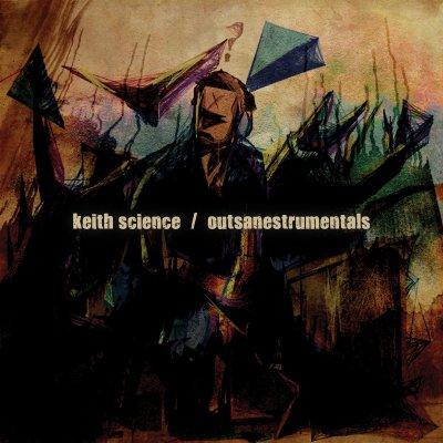 """Keith Science - Outsanestrumentals (Audio/CD/12"""" Vinyl)"""