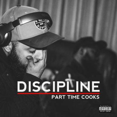 Part Time Cooks - Discipline (Prod. by Staillest/Audio)