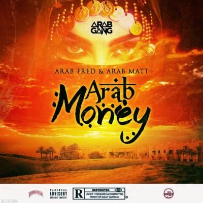 Arab Fred X Arab Matt - Famous Bih (Audio) Taken Off: Arab Money