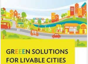 GrEEEn Solutions for Livable Cities