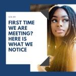 Girl 101: First time we are meeting? Here is what we notice