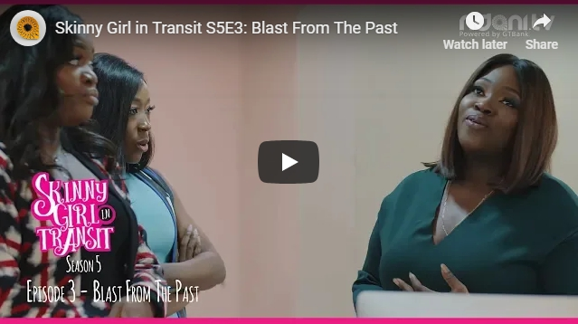Skinny Girl In Transit Season 5 Episode 3 - Mide Has A Son???