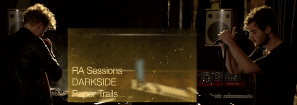 RA Sessions DARKSIDE - Paper Trails