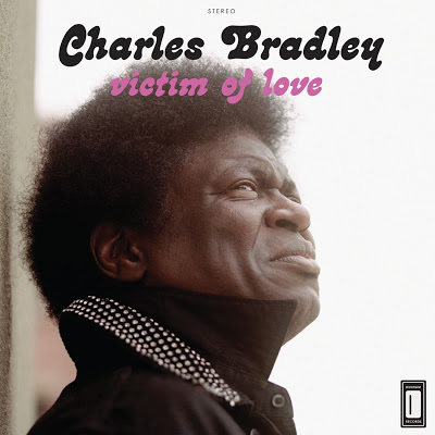 Charles Bradley Victim of Love