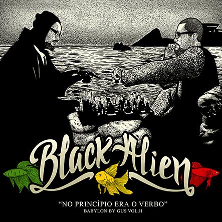 BlackAlien_Noprincipioeraoverbo_babylonbygusvolI