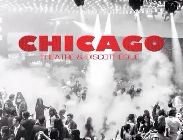 CHICAGO Theatre & Discotheque