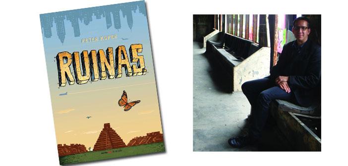 Peter Kuper presentará el libro «Ruinas» el 3 de junio en la CDMX