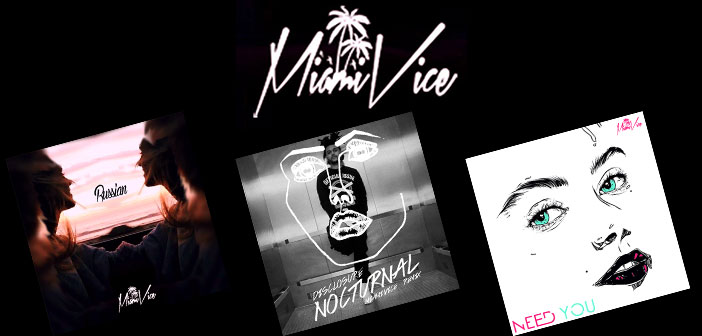 Miami Vice lanza Remix de Disclosure Nocturnal y mas tracks