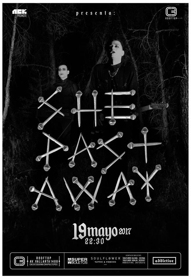 She Past Away en Guadalajara 2017