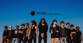 """Odín Parada regresa con el sencillo """"Arena"""" y The International Sonora"""