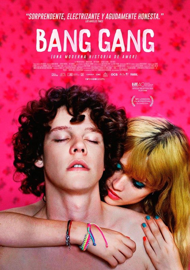 Bang Gang Una moderna historia de amor - Premier Guadalajara