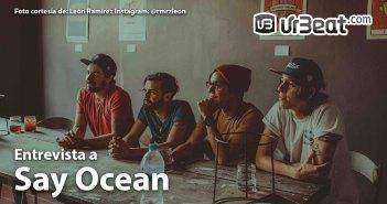 Entrevista Say Ocean - Abril 2017 UrBeat