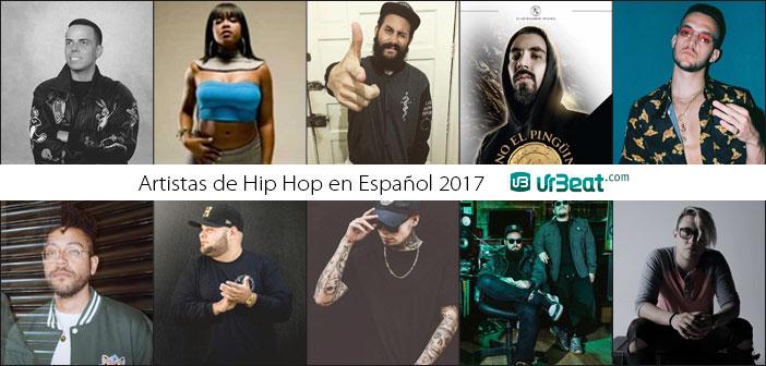 Artistas de Hip Hop en Español 2017