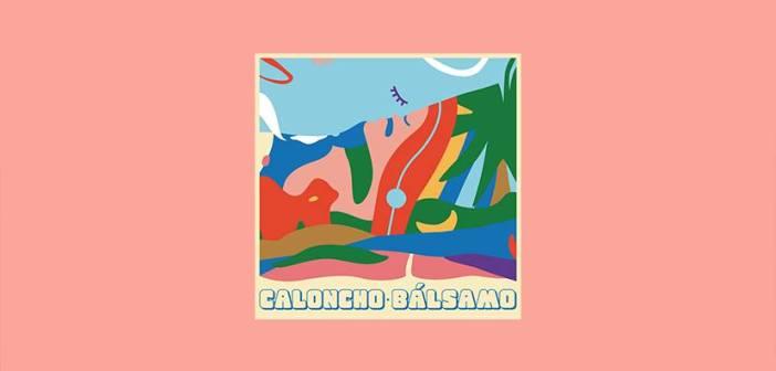 Bálsamo el nuevo disco de Caloncho